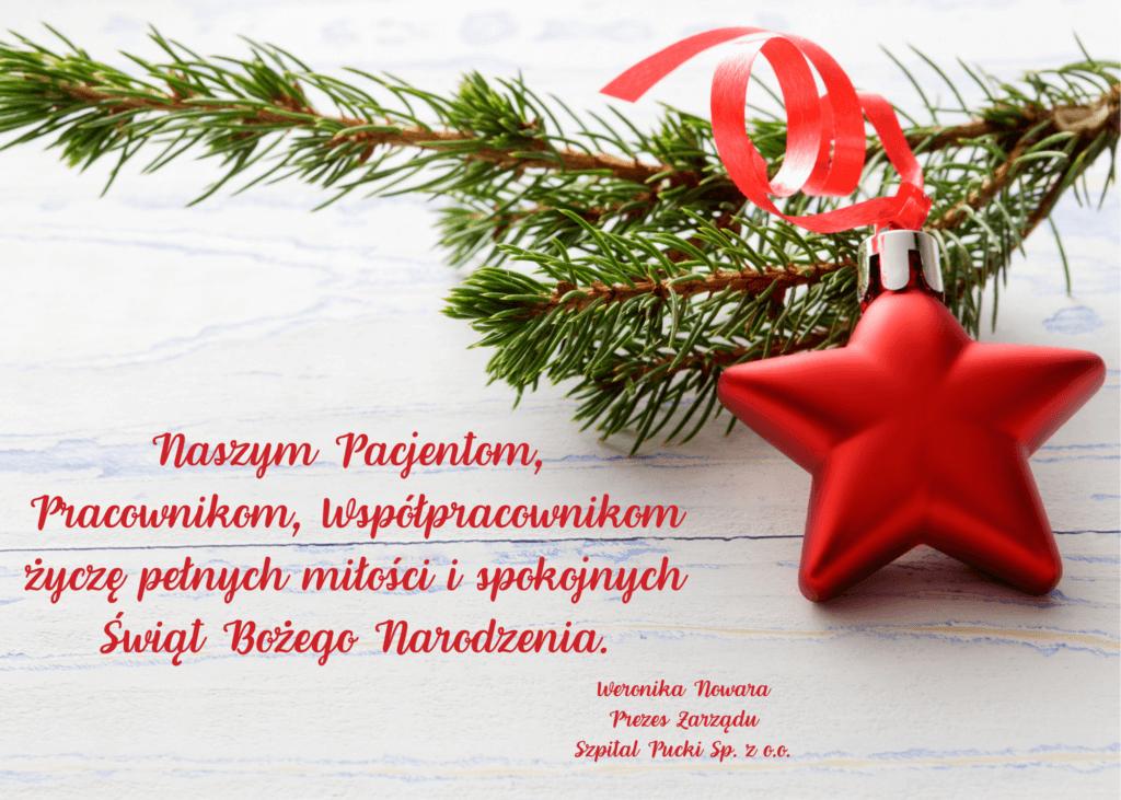 """Życzenia Bożonarodzeniowe odPrezesa Zarządu Szpitala Puckiego """"Naszym Pacjentom, Pracownikom, Współpracownikom życzę pełnych miłości ispokoju Świąt Bożego Narodzenia"""""""
